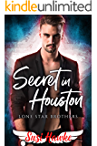 Secret in Houston (Lone Star Brothers Book 3)