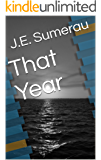 That Year (Queering Dixie Book 2)