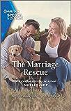 The Marriage Rescue (The Stone Gap Inn Book 4)