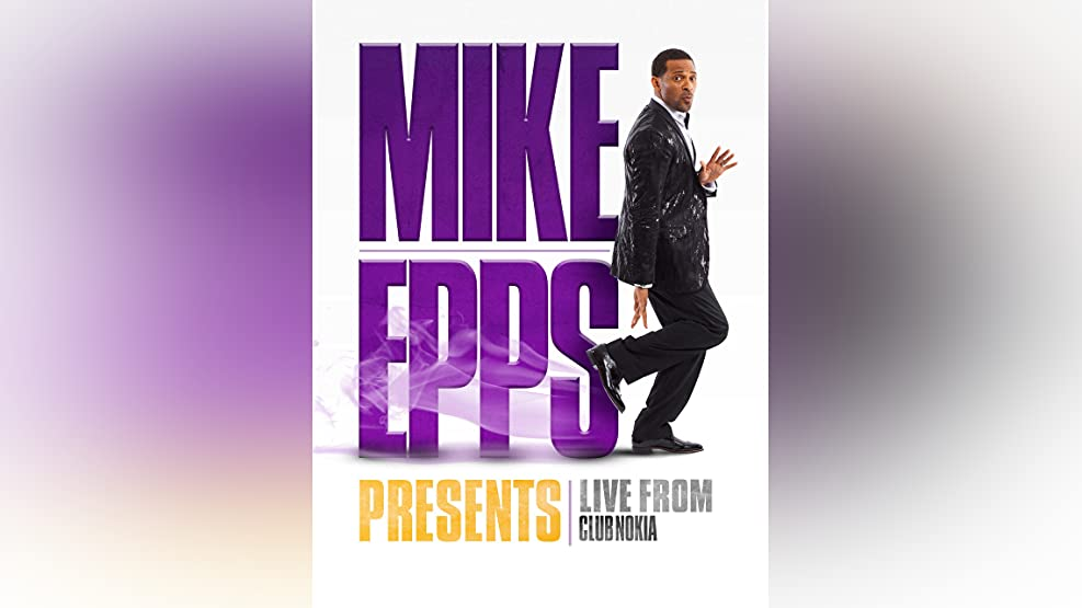 Mike Epps Presents Live From Club Nokia
