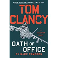 Tom Clancy Oath of Office (A Jack Ryan Novel)