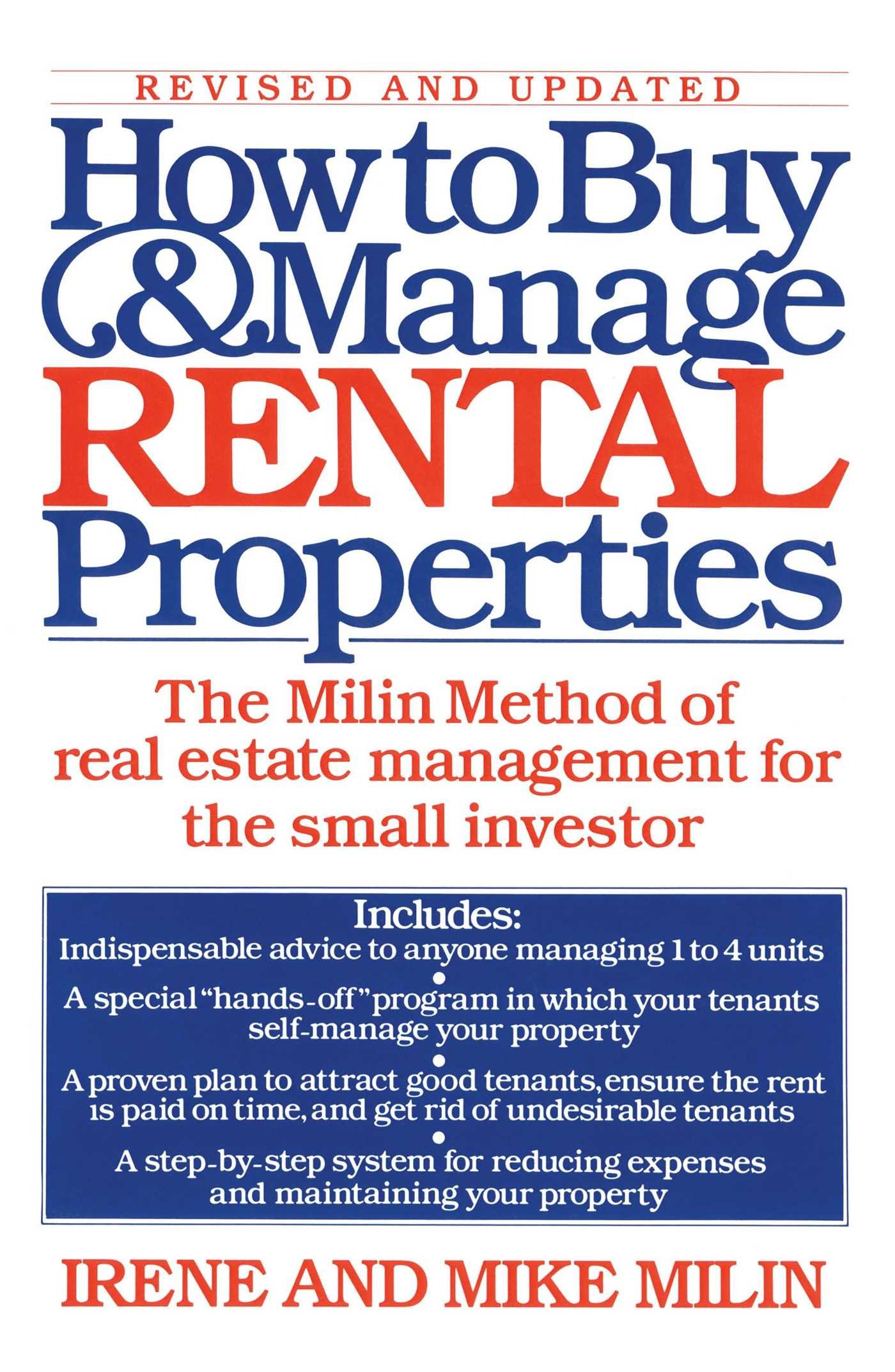 how to buy and manage rental properties the milin method of real how to buy and manage rental properties the milin method of real estate management for the small investor irene milin mike milin 9780671644239