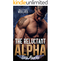 The Reluctant Alpha (West Coast Wolves Book 1) book cover