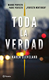 Toda la verdad (Volumen independiente) (Spanish Edition)