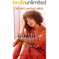 Magnolia: A Perfect Love (Flower Sisters Book 1)