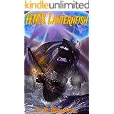 HMS Lanternfish (The Lanternfish Series Book 2)