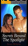 Secrets Beyond the Spotlight