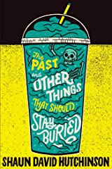 The Past and Other Things That Should Stay Buried Kindle Edition