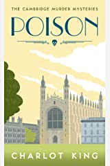 Poison (The Cambridge Murder Mysteries Book 1) Kindle Edition