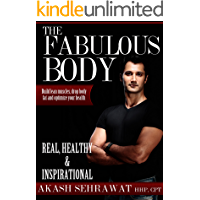 The Fabulous Body: Build Lean Muscle, Shed Body Fat and Optimize Your Health