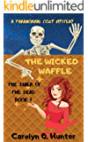 The Wicked Waffle (The Diner of the Dead Series Book 1)