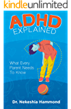 ADHD Explained: What Every Parent Needs to Know