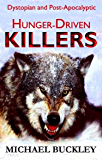 Hunger Driven Killers