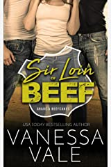 Sir Loin Of Beef: A Double Serving Of Cowboys (Grade-A Beefcakes Book 1)