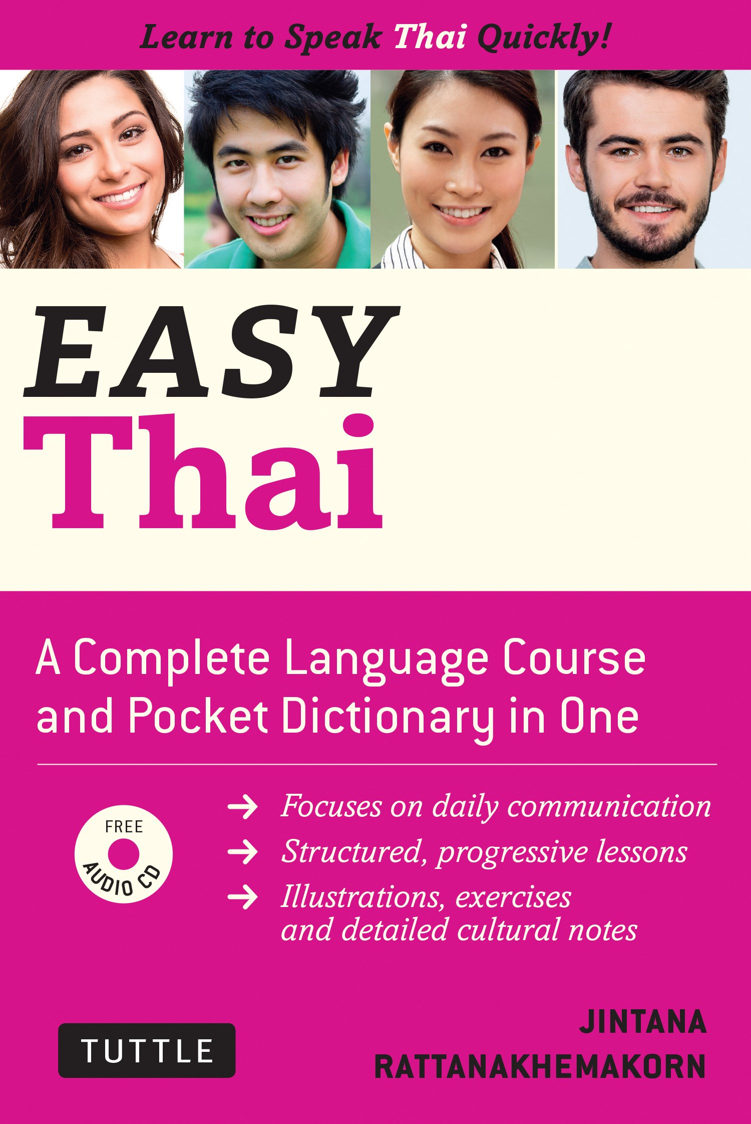 Easy Thai: Learn to Speak Thai Quickly (Includes Audio CD) (Easy Language) by Tuttle Publishing