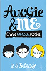 Auggie & Me: Three Wonder Stories Kindle Edition