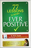 77 Lessons To Remain Ever Positive (SEI)