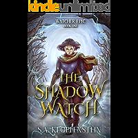 The Shadow Watch (Watcher Epic Book 1)
