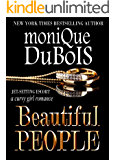 Beautiful People: A Curvy Girl Romance (JET-SETTING ESCORT Book 1)