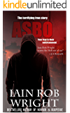 ASBO: A Novel of Extreme Horror
