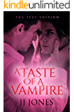 A Taste Of A Vampire: The Sexy Edition