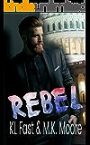 REBEL (America's Sweetheart Book 1)