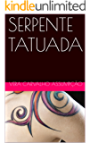 SERPENTE TATUADA (Alyrio Cobra Livro 5)