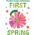 The Very Hungry Caterpillar's First Spring (The World of Eric Carle)