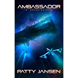 Ambassador 3: Changing Fate (Ambassador: Space Opera Thriller Series)