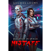 Histaff: A Sci-Fi LitRPG (Skeleton in Space Book 1) (English Edition)