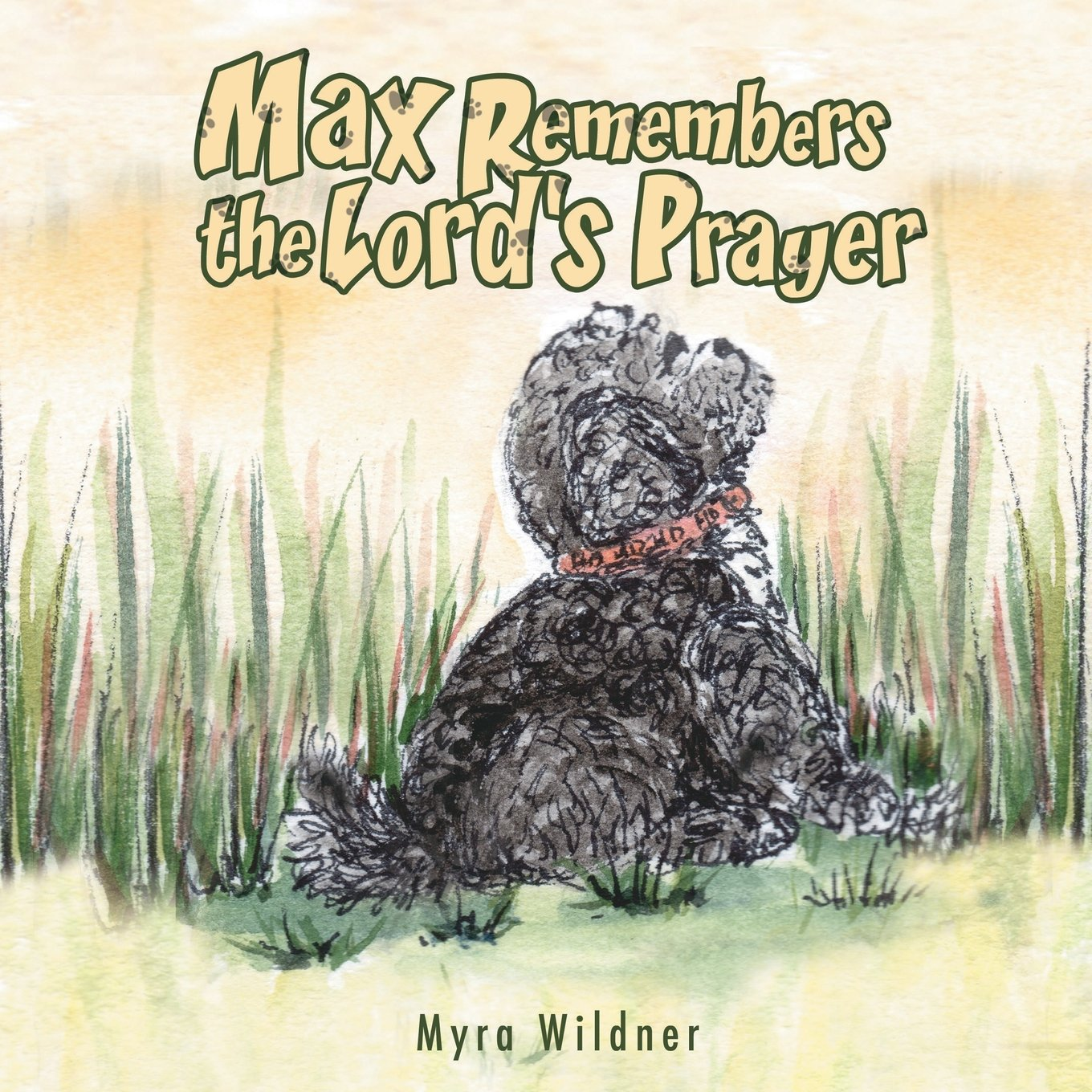 Max Remembers the Lord's Prayer ebook
