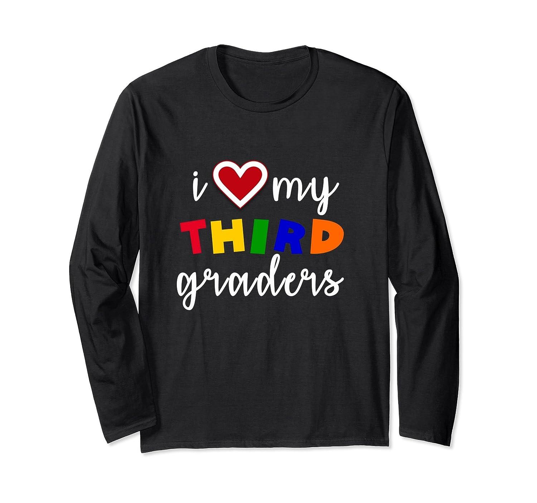 3rd Grade I Love My Third Graders Teacher Long Sleeve Shirt-mt