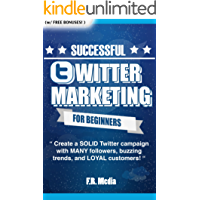 TWITTER: MARKETING STRATEGY: PROVEN Strategies & Process for Building a Business through Twitter! Generate MANY followers, buzzing trends, and LOYAL customers! ... Twitter Revolution, Facebook, Youtube,)
