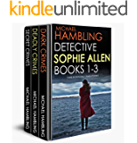 DETECTIVE SOPHIE ALLEN BOOKS 1-3:  three enthralling crime mysteries