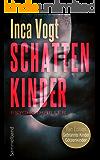 Schattenkinder: Psychothriller-Sammelband (German Edition)