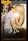 You Know I Do (Curtain Call Book 2)