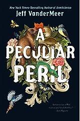 A Peculiar Peril (The Misadventures of Jonathan Lambshead Book 1) Kindle Edition