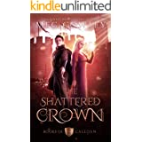 The Shattered Crown: An Epic Sword & Sorcery Fantasy (Books of Caledan Book 3)