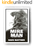 The Mire Man: The Complete Trilogy