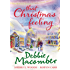 That Christmas Feeling: Silver Bells / The Perfect Holiday / Under the Christmas Tree (Mills & Boon M&B)
