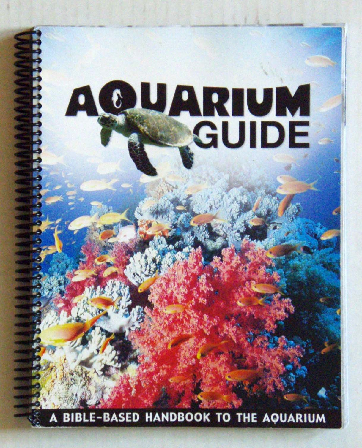 Fish aquarium guide - Aquarium Guide A Bible Based Hanbook To The Aquarium Becky Stelzer Gary Vaterlaus 9781600920271 Amazon Com Books
