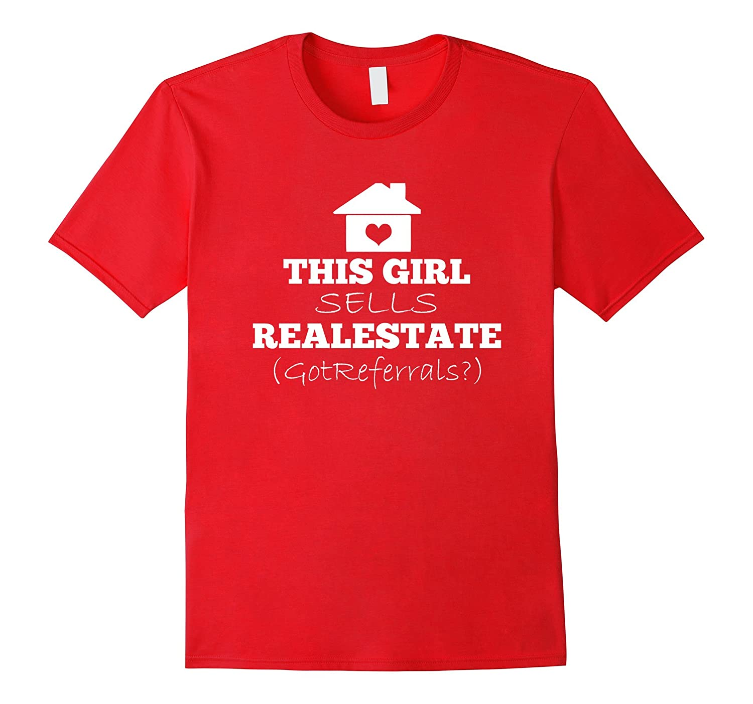 Funny T-Shirt - This Girl Sells Real Estate-BN