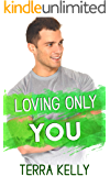 Loving Only You (The Winters Family Book 3)