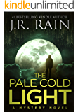 The Pale Cold Light: A Novel