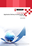F5 Networks Application Delivery Fundamentals Study Guide (All Things F5 Networks, BIG-IP, TMOS and LTM v11 Book 4) (English Edition)