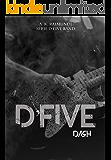 D'FIVE BAND: DASH TUNNER (Série D'FIVE BAND Livro 3)