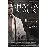 Holding on Tighter (A Wicked Lovers Novel Book 12)