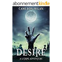 Desire: A LitRPG Adventure (Volume 1) (English Edition)