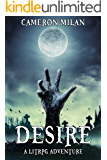 Desire: A LitRPG Adventure (Volume 1)