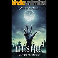 Desire: A LitRPG Adventure (Volume 1) (English Edition)